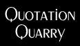 Quotation Quarry